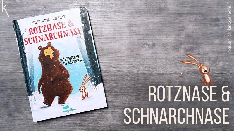 Mörenklau im Bärenbau mit Rotzhase und Schnarchnase