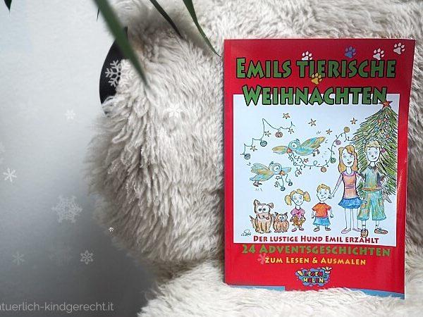 Emils-tierische-Weihnachten-Der-lustige-Hund-Emil-erzählt-24-Adventsgeschichten-zum-Lesen-und-Ausmalen