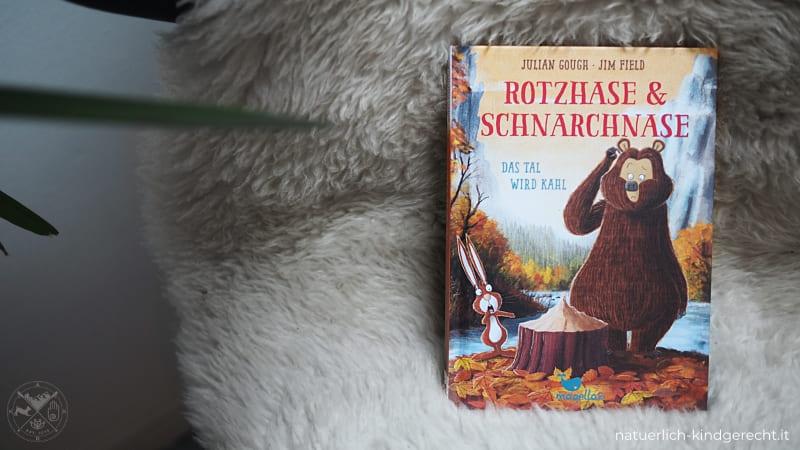Rotzhase und Schnarchnase Das Tal wird kahl